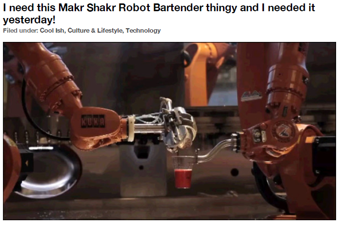 The Original-Winger – I need this Makr Shakr Robot Bartender thingy and I needed it yesterday!